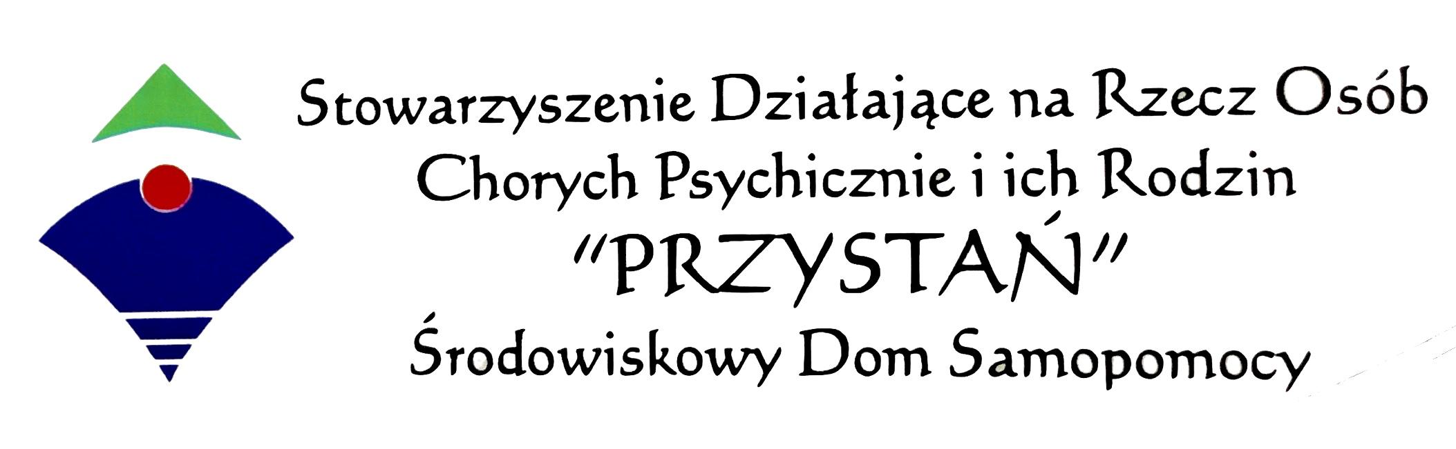 """Stowarzyszenie Działające na Rzecz Osób Chorych Psychicznie i Ich Rodzin """"Przystań"""""""